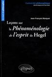 Jean-François Marquet - Leçons sur la Phénomenologie de l'Esprit de Hegel.