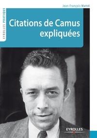 Jean-François Mattéi - Citations de Camus expliquées.