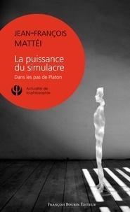 La puissance du simulacre - Dans les pas de Platon.pdf