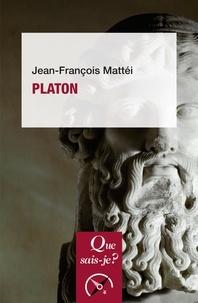 Jean-François Mattéi - Platon.