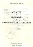Jean-François Maury - Contes et légendes de Saint-Vincent de Salers (Cantal) - Edition bilingue français-auvergnat.