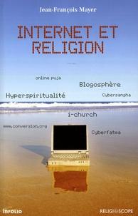 Jean-François Mayer - Internet et religion.