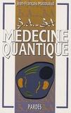 Jean-François Mazouaud - Médecine quantique.
