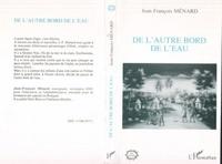 Jean-François Ménard - De l'autre bord de l'eau - Haïti, nouvelles.