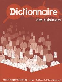 Jean-François Mesplède - Dictionnaire des cuisiniers.