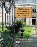 Jean-François Michel - Châteaux & demeures de caractère en Vosges.