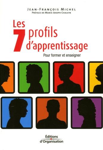Les 7 profils d'apprentissage. Pour former, enseigner et apprendre