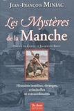 Jean-François Miniac - Les Mystères de la Manche.