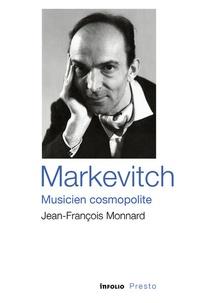 Jean-François Monnard - Markévitch, musicien cosmopolite.