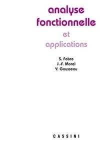 Jean-François Morel - Analyse fonctionnelle appliquée.