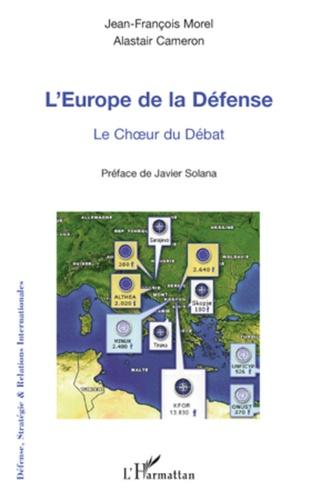 Jean-François Morel - Europe de la défense - Le choeur du débat.