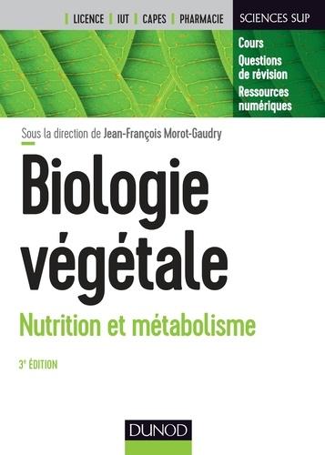 Jean-François Morot-Gaudry - Biologie végétale - Nutrition et métabolisme.