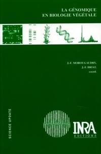 Jean-François Morot-Gaudry et Jean-François Briat - La génomique en biologie végétale.