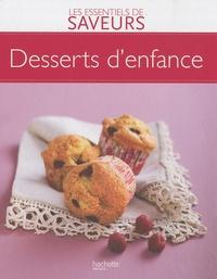 Jean-François Moruzzi et Pierre-Jean Furet - Desserts d'enfance.