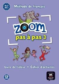 Zoom pas à pas 3 A1.2 Méthode de français.pdf