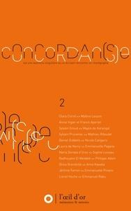Concordan(s)e - Volume 2, Une aventure singulière où un écrivain rencontre un chorégraphe.pdf