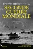 Jean-François Muracciole et Guillaume Piketty - Encyclopédie de la Seconde Guerre mondiale.