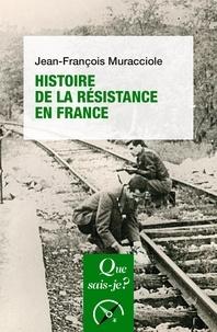 Jean-François Muracciole - Histoire de la Résistance en France.