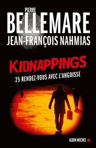 Kidnappings - 25 rendez-vous avec l'angoisse.