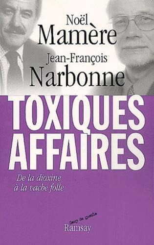 Jean-François Narbonne et Noël Mamère - .