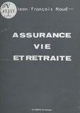Jean-François Naud - Assurance-vie et retraite.