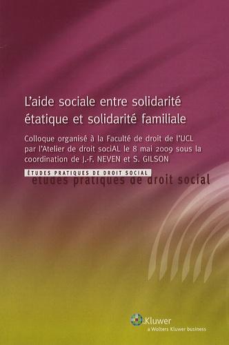 Jean-François Neven et Steve Gilson - L'aide sociale entre solidarité étatique et solidarité familiale.