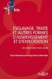 Jean-François Niort et Olivier Pluen - Esclavage, traité et autres formes d'asservissement et d'exploitation - Du code noir à nos jours.