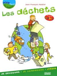 Jean-François Noblet - Les déchets.