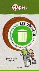 Les déchets - Je découvre, je comprends, jagis.pdf