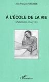 Jean-François Obembé - A l'école de la vie - Mutations et leçons.