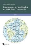 Jean-François Obembé - Promouvoir les similitudes et vivre dans l'harmonie.