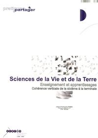Jean-François Paba - Sciences de la Vie et de la Terre - Enseignement et apprentissages, cohérence verticale de la sixième à la terminale.