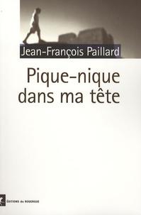Jean-François Paillard - Pique-nique dans ma tête.
