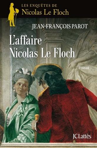 L'affaire Nicolas Le Floch : N°4. Une enquête de Nicolas Le Floch