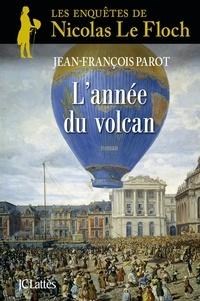 Jean-François Parot - L'année du volcan : N°11 - Une enqûete de Nicolas Le FLoch.