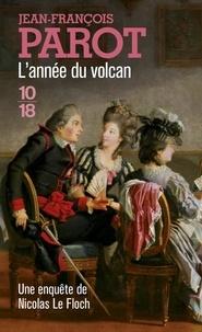 Lannée du volcan - Les enquêtes de Nicolas Le Floch, commissaire au Châtelet.pdf