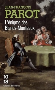 Télécharger l'ebook italiano pdf L'énigme des Blancs-Manteaux in French 9782264031778