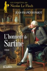 Jean-François Parot - L'honneur de Sartine : N°9 - Une enquête de Nicolas Le Floch.