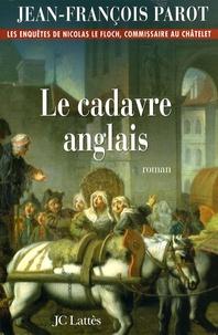 Jean-François Parot - Le cadavre anglais.