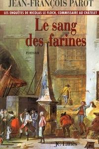 Livres audio à télécharger gratuitement pour mp3 Le sang des farines : N°6  - Une enquête de Nicolas Le Floch (French Edition) MOBI par Jean-François Parot