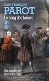 Jean-François Parot - Le sang des farines.