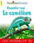 Jean-François Pénichoux et Emmanuel Chanut - Raconte-moi le caméléon.