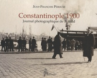 Constantinople 1900 - Journal photographique de T. Wild.pdf