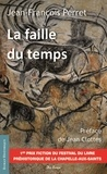 Jean-François Perret - La faille du temps.