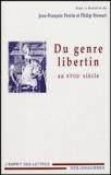 Jean-François Perrin et Philip Stewart - Du genre libertin au XVIIIe siècle.