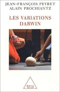 Jean-François Peyret et Alain Prochiantz - Les variations Darwin.