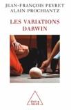 Jean-François Peyret et Alain Prochiantz - Variations Darwin (Les).