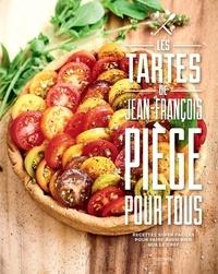 Jean-François Piège - Tartes pour tous.
