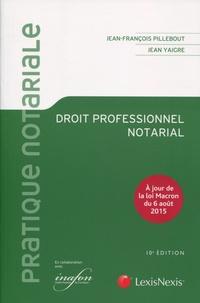 Droit professionnel notarial - Jean-François Pillebout pdf epub