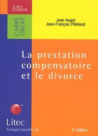 Jean-François Pillebout et Jean Hugot - .
